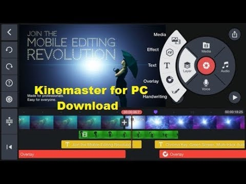 Download KineMaster for PC With and Without Bluestack [Edit Unlimited!]